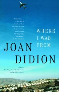joan-didion-where-i-was-from